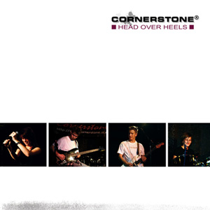 Cornerstone - HEAD OVER HEELS